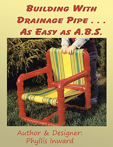 Building With Drainage Pipe . . .: AS Easy as ABS (English Edition)