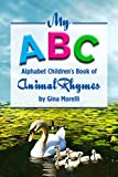My ABC Alphabet Children's Book of Animal Rhymes (English Edition)