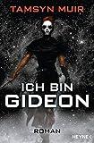 Ich bin Gideon: Roman (The Ninth 1) (German Edition)