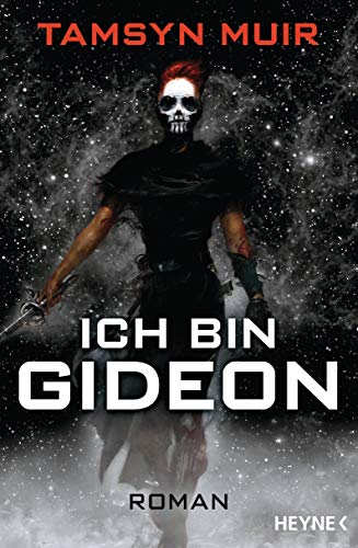 Ich bin Gideon: Roman (The Ninth 1)