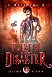 Flirtin' With Disaster (Dog Rive...