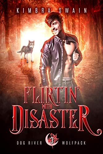 Flirtin' With Disaster (Dog Rive...