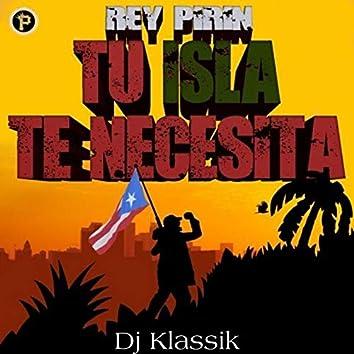 Tu Isla Te Necesita (Feat. DJ Klassik)