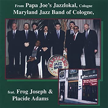 Maryland Jazz Band of Cologne (feat. Frog Joseph & Placide Adams)