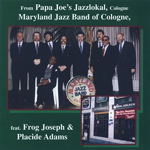 Maryland Jazz Band of Cologne feat. Frog Joseph & Placide Adams