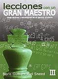 Lecciones con un Gran Maestro: Lecciones de un gran maestro III: 3
