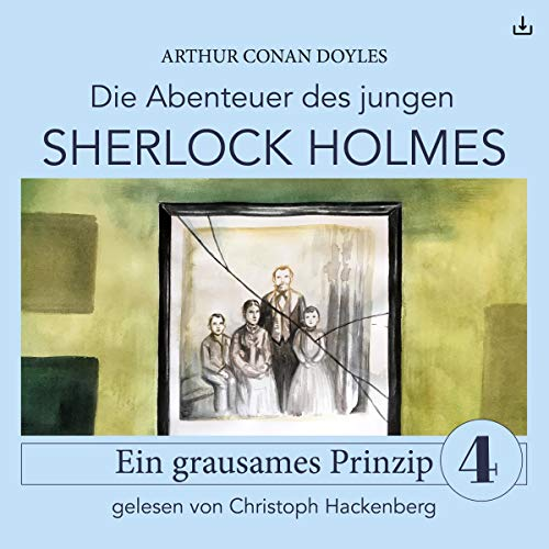 Sherlock Holmes - Ein grausames Prinzip audiobook cover art
