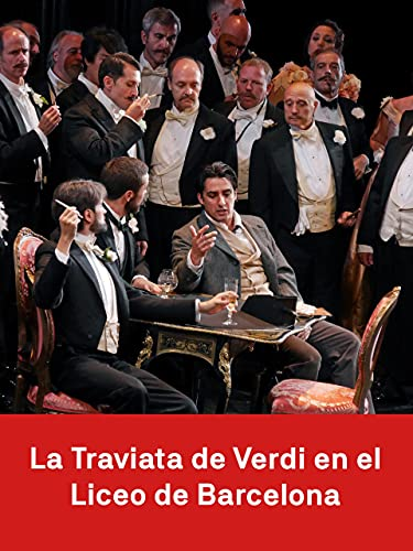 La Traviata de Verdi en el Liceu de Barcelona