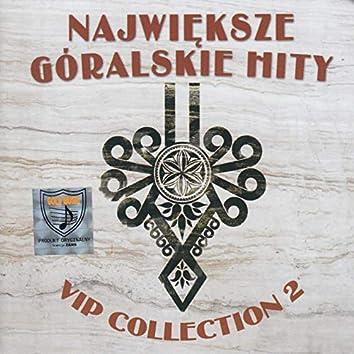 Największe Góralskie Hity: VIP Collection, Vol. 2