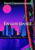 En god epoke (Norwegian Edition)