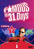 Famous in 31 Days [DVD] [Import]