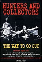 Hunters & Collectors - Way to Go Out (Pal/Region 0) (1 DVD)