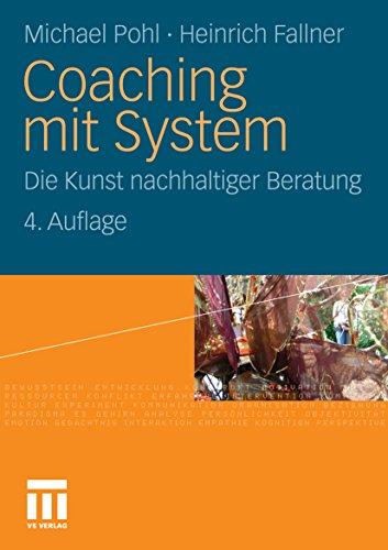 Coaching mit System: Die Kunst nachhaltiger Beratung