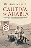 Cautiva en Arabia / Captive in Arabia (Spanish Edition)
