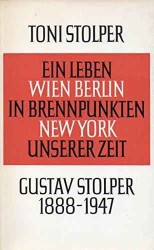 Ein Leben in Brennpunkten unserer Zeit-Wien-Berlin-New York-