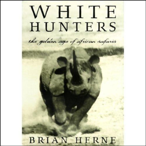 White Hunters  Audiolibri