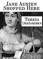 Jane Austen Shopped Here