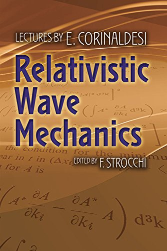 Relativistic Wave Mechanics (Dover Books on Physics)