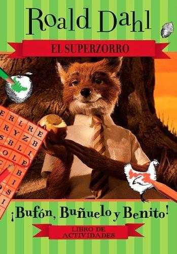 El Superzorro: Libro de actividades (Fantastic Mr. Fox / Superzorro) (Spanish Edition) by Roald Dahl (2011-04-20)