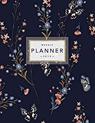 Weekly Planner 2019: Floral Planner | 8.5 x 11 in | 2019 Organizer with Bonus Dotted Grid Pages, Inspirational Quotes + To-Do Lists | Pretty Flowers and Butterflies
