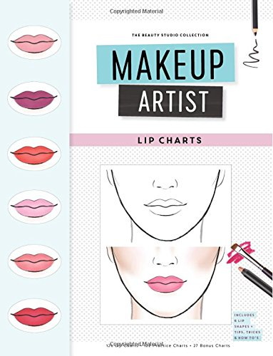 Makeup Artist Lip Charts (The Beauty Studio Collection, Band 3)