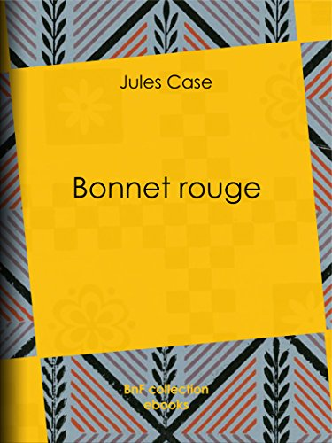 Bonnet rouge (French Edition)