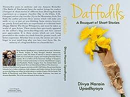 DAFFODILS: A Bouquet of Short Stories by [Divya  Narain Upadhyaya]