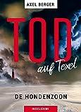 Tod auf Texel: DE HONDENZOON (Mordwestfriesische Inselkrimis 2)