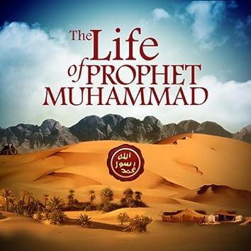 Life of Prophet Muhammad