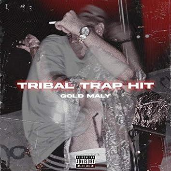 Tribal Trap Hit