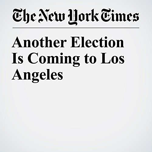 Another Election Is Coming to Los Angeles copertina