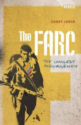 Price comparison product image The FARC: The Longest Insurgency (Rebels)