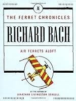 Air Ferrets Aloft (Ferret Chronicles)