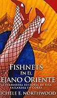 Fishnets En El Lejano Oriente