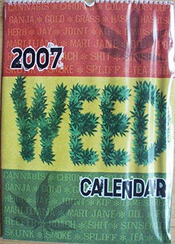 Weed Kalender 2007 Cannabis Chronic Ganja Grass Skunk Hash