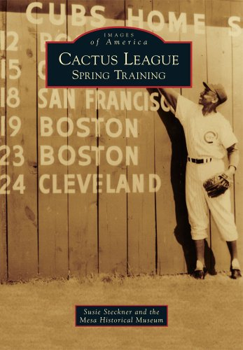 Cactus League: Spring Training (Images of America)