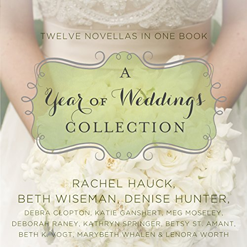 A Year of Weddings audiobook cover art