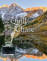The Quill of the Chase