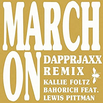 March On (Dapprjaxx Remix) [feat. Lewis Pittman]