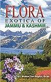 Flora Exotica of Jammu And Kashmir (English Edition)
