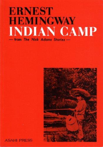 インディアンキャンプ  「ニック・アダムズ物語」より