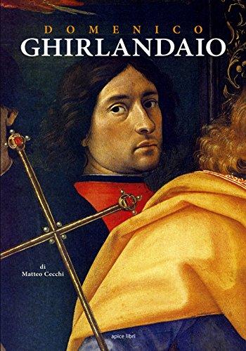Domenico Ghirlandaio. Dalla natura fatto per esser pittore