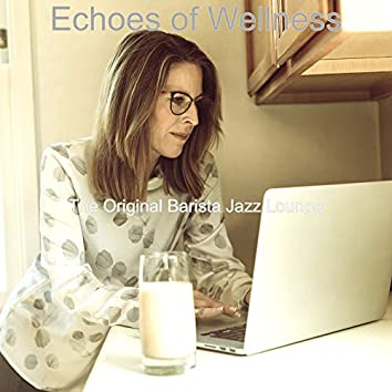 Echoes of Wellness