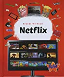 Netflix (Brands We Know)