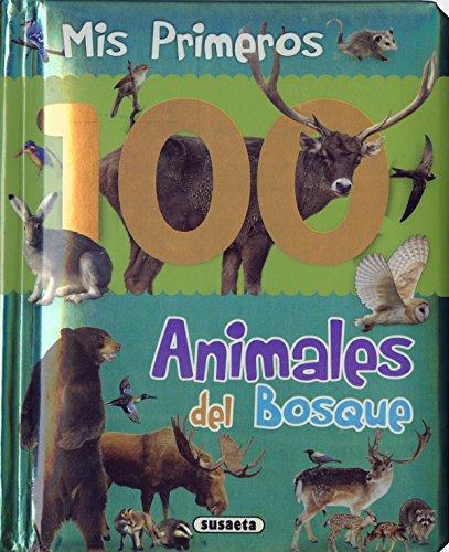 Animales Del Bosque (Col. Mis primeros 100 animales)