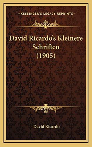 David Ricardos Kleinere Schriften 1905