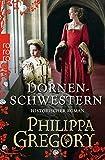 Philippa Gregory: Dornenschwestern