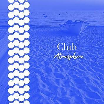# 1 Album: Club Atmosphere