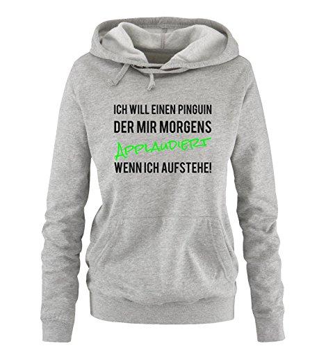 Comedy Shirts - ICH WILL EINEN Pinguin. - Damen Hoodie - Grau/Schwarz-Neongrün Gr. XL