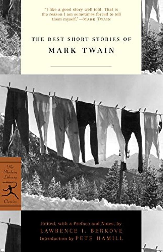 引退する控えめなカバーThe Best Short Stories of Mark Twain (Modern Library Classics) (English Edition)